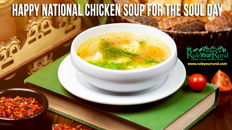 November 12 : Chicken soup for the soul day!